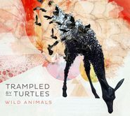 Trampled By Turtles, Wild Animals (CD)