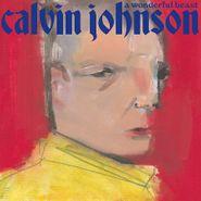 Calvin Johnson, A Wonderful Beast (LP)