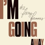 The Fiery Furnaces, I'm Going Away (CD)