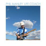 Phil Manley, Life Coach (CD)