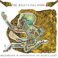 The Body, Ascending A Mountain Of Heavy Light [Clear w/ Brown & Green Colored Vinyl] (LP)