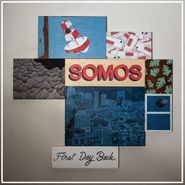 Somos, First Day Back (LP)