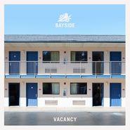 Bayside, Vacancy (LP)