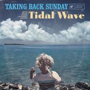 Taking Back Sunday, Tidal Wave (LP)