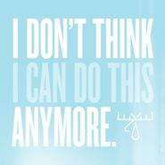 Moose Blood, I Don't Think I Can Do This Anymore (LP)