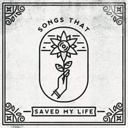 Various Artists, Songs That Saved My Life (LP)