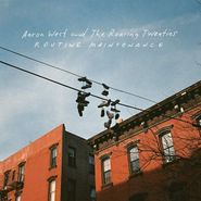 Aaron West & The Roaring Twenties, Routine Maintenance (LP)