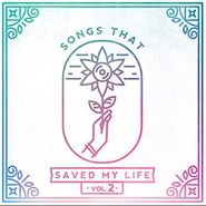 Various Artists, Songs That Saved My Life Vol. 2 (CD)