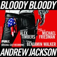 Cast Recording [Film], Bloody Bloody Andrew Jackson [Original Cast Recording] (CD)