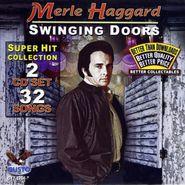 Merle Haggard, Swinging Doors (CD)