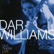Dar Williams, Out There: Live