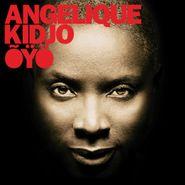 Angélique Kidjo, Oyo (CD)