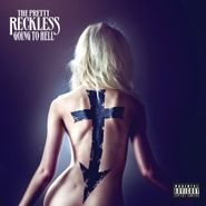 The Pretty Reckless, Going To Hell [Deluxe Edition] (CD)