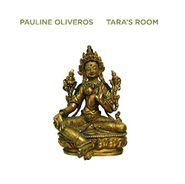 Pauline Oliveros, Tara's Room (LP)