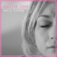 Emily Kinney, Expired Love (CD)