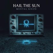 Hail The Sun, Mental Knife (CD)