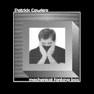 Patrick Cowley, Mechanical Fantasy Box (LP)