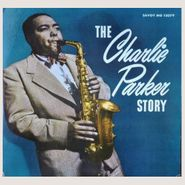 Charlie Parker, The Charlie Parker Story [Record Store Day] (LP)