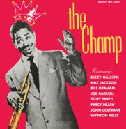 Dizzy Gillespie, The Champ [Record Store Day] (LP)