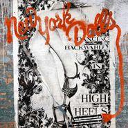 New York Dolls, Dancing Backward In High Heels (CD)