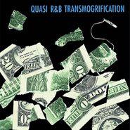 Quasi, R&B Transmogrification (LP)