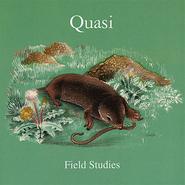 Quasi, Field Studies (LP)