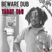 Yabby You, Beware Dub [Expanded Version] (LP)