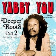 Yabby You, Deeper Roots Part 2 (LP)