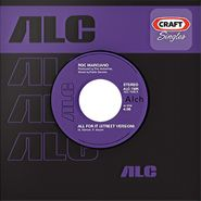 """Roc Marciano, All For It (7"""")"""