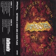 Artifacts, Between A Rock And A Hard Place (Cassette)