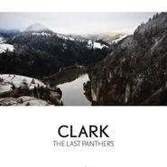 Clark, The Last Panthers (LP)