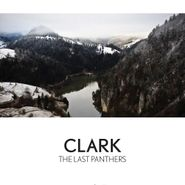 Clark, The Last Panthers (CD)