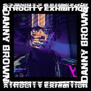 Danny Brown, Atrocity Exhibition (LP)