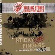 The Rolling Stones, From The Vault: Sticky Fingers Live At The Fonda Theater 2015 (LP)