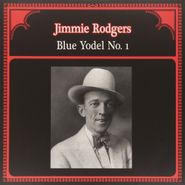 Jimmie Rodgers, Blue Yodel No. 1 (LP)