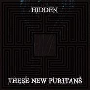 These New Puritans, Hidden (CD)