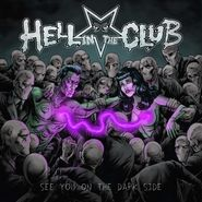 Hell In The Club, See You On The Dark Side (CD)