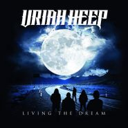 Uriah Heep, Living The Dream (LP)