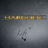 Hardline, Life (CD)