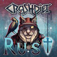 Crashdïet, Rust (CD)