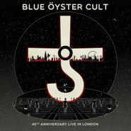 Blue Öyster Cult, 45th Anniversary Live In London (CD)