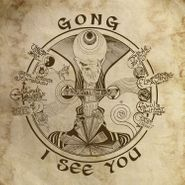 Gong, I See You (LP)