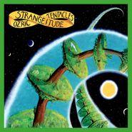 Ozric Tentacles, Strangeitude [2020 Ed Wynne Remaster] (LP)