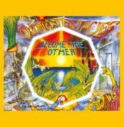 Ozric Tentacles, Become The Other [Yellow Vinyl] (LP)