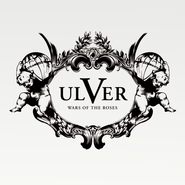 Ulver, War Of The Roses (CD)