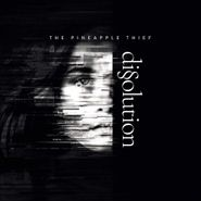 The Pineapple Thief, Dissolution (CD)