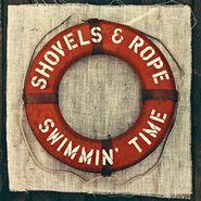 Shovels & Rope, Swimmin' Time (LP)
