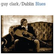 Guy Clark, Dublin Blues (LP)