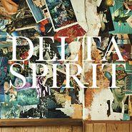 Delta Spirit, Delta Spirit (LP)