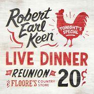 Robert Earl Keen, Live Dinner Reunion (LP)